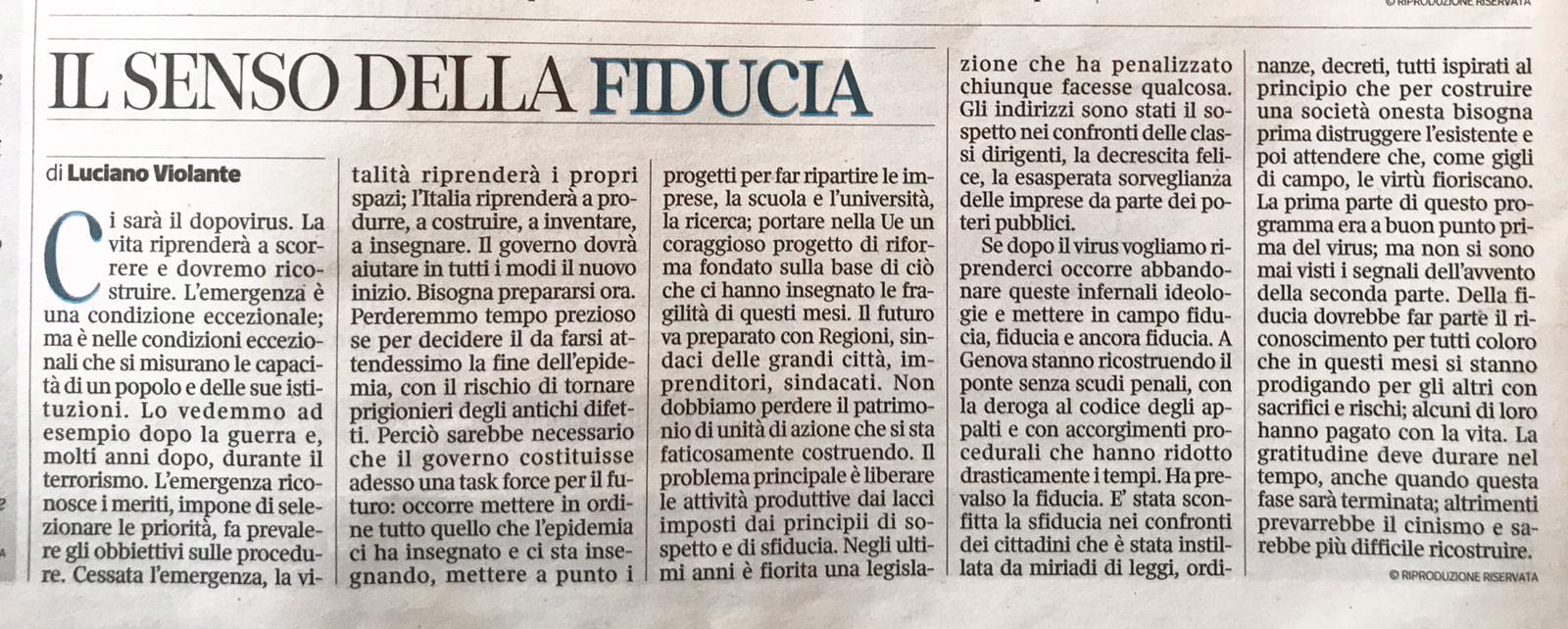 Bisogna guardare al futuro con fiducia, per ricostruire insieme una grande Italia dopo il coronavirus.